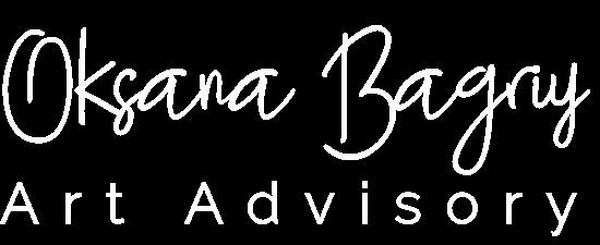 OKSANA BAGRIY – Art Advisory